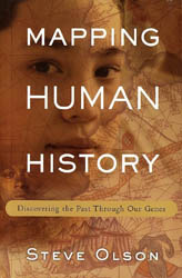 an overview of mapping human history discovering the past through out genes by steve olson An overview of mapping human history, discovering the past through out genes by steve olson.